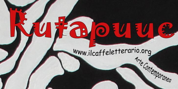 Arte Rutapuuc al caffè Letterario